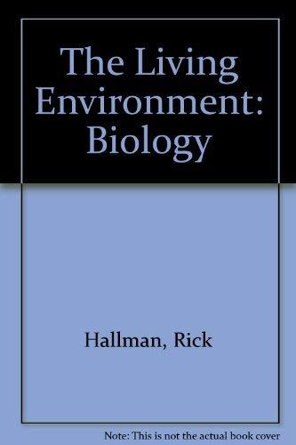 9780877209430: The Living Environment: Biology