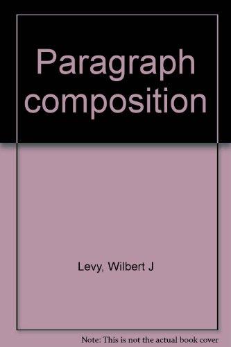 9780877209577: Paragraph composition