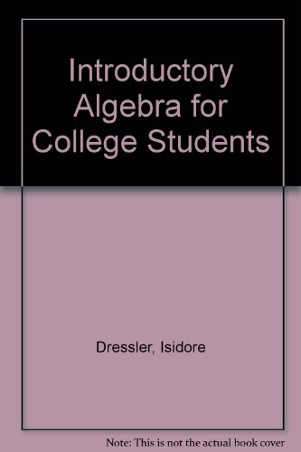9780877209751: Introductory Algebra for College Students