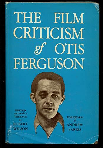 9780877220053: Film Criticism of Otis Ferguson