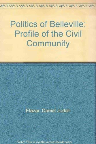 The Politics of Belleville: a Profile of the civil Community: Elazar, Daniel J.
