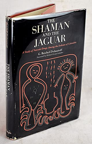 9780877220381: The Shaman and the Jaguar: A Study of Narcotic Drugs Among the Indians of Colombia
