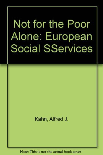9780877220459: Not for the Poor Alone: European Social SServices