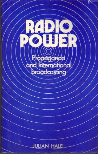 9780877220497: Radio power: Propaganda and international broadcasting (International and comparative broadcasting)