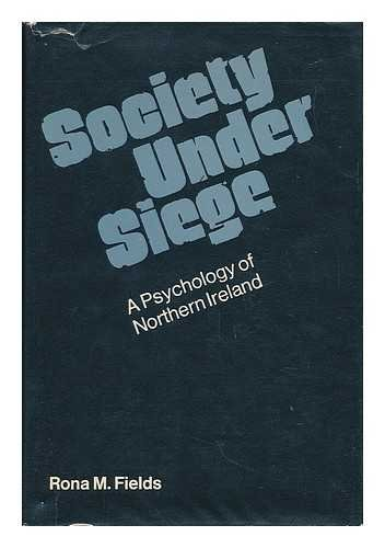 9780877220749: Society Under Siege: A Psychology of Northern Ireland