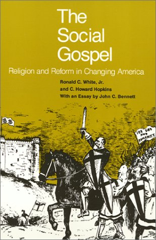 9780877220831: The social gospel: Religion and reform in changing America
