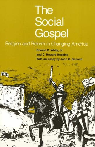 Social Gospel: Religion and Reform in Changing America