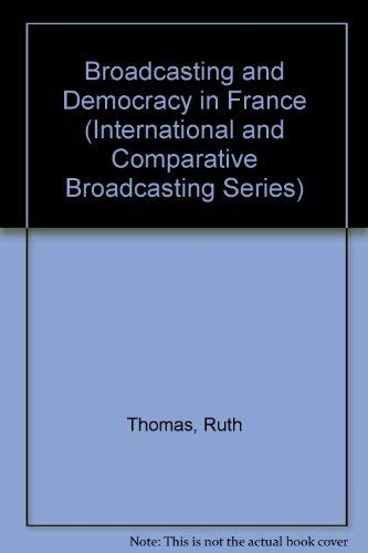 Broadcasting and Democracy in France
