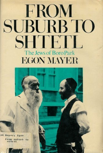 From Suburb to Shtetl: The Jews of: Mayer, Egon