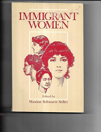 9780877221913: Immigrant Women
