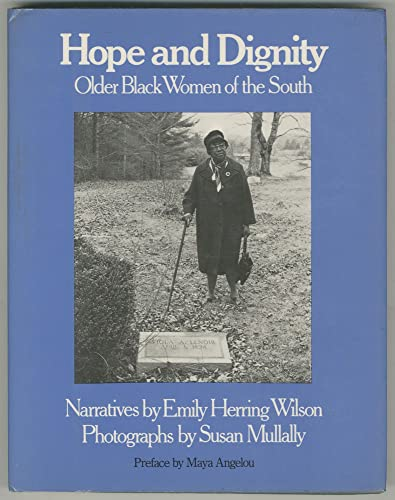 9780877222262: Hope and dignity: Older Black women of the South