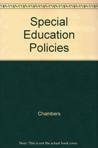 Special Education Policies: Their History, Implementation, and Finance: Chambers, Jay G.; Hartman, ...