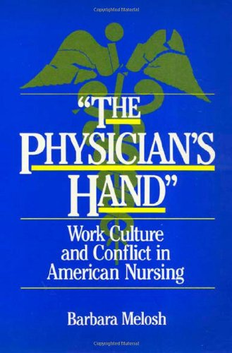 9780877222903: The Physician's Hand: Nurses and Nursing in the Twentieth Century