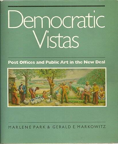 9780877223481: Democratic Vistas: Post Offices and Public Art in the New Deal