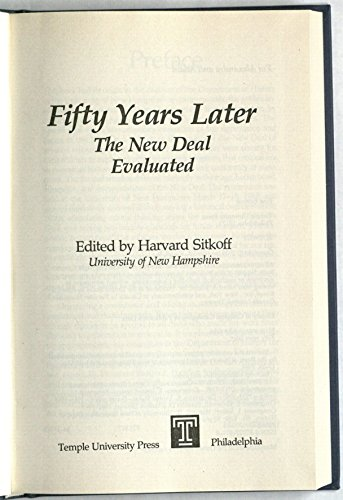 9780877223719: Fifty Years Later: The New Deal Evaluated