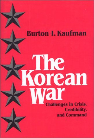 9780877224181: The Korean War: Challenges in Crisis, Credibility, and Command
