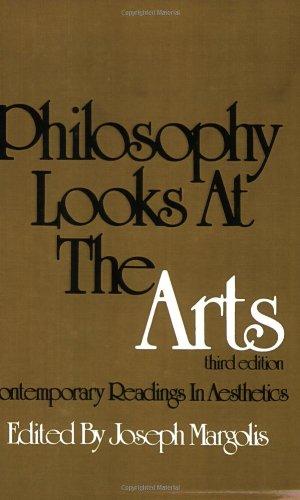 Philosophy Looks at the Arts : Contemporary: Joseph Margolis