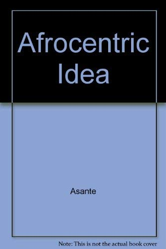 9780877224839: The Afrocentric Idea