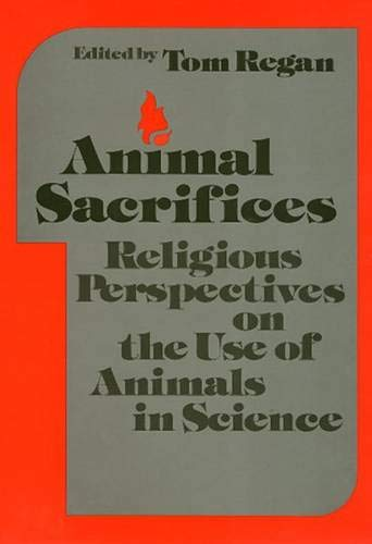 Animal Sacrifices (Ethics And Action) (0877225117) by Tom Regan