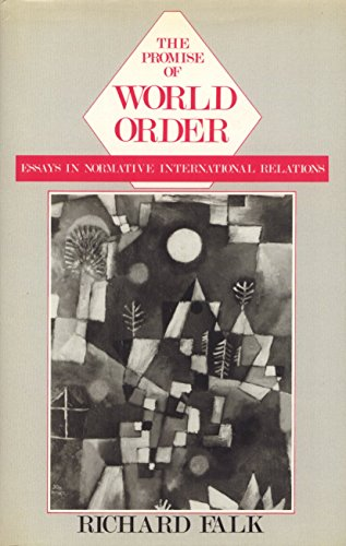 9780877225171: The Promise of World Order: Essays in Normative International Relations