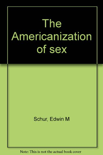 9780877225218: The Americanization of Sex