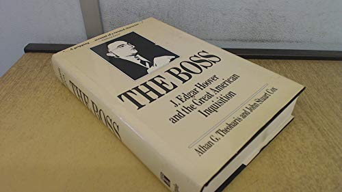 9780877225324: The Boss: J. Edgar Hoover and the Great American Inquisition