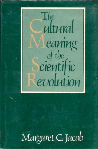 9780877225362: The Cultural Meaning of the Scientific Revolution