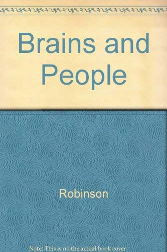 9780877225485: Brains and People: An Essay on Mentality and Its Causal Conditions