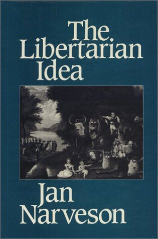 9780877225690: The Libertarian Idea (Ethics and Action Series)