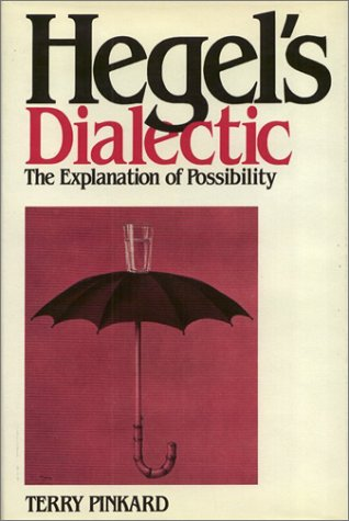 9780877225706: Hegel's Dialectic: The Explanation of Possibility