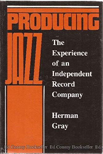 9780877225744: Producing Jazz: The Experience of an Independent Record Company