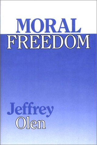 9780877225782: Moral Freedom