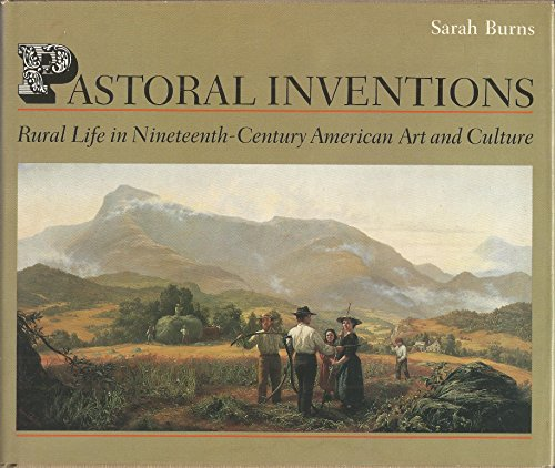 9780877225805: Pastoral Inventions: Rural Life in Nineteenth-Century American Art and Culture (American Civilization)