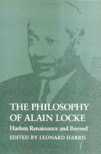 The Philosophy of Alain Locke: Harlem Renaissance and Beyond: Locke, Alain Leroy, Harris, Leonard