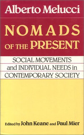 9780877225997: Nomads of the Present: Social Movements and Individual Needs in Contemporary Society