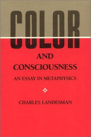 9780877226161: Color and Consciousness: An Essay in Metaphysics