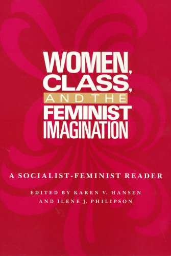 9780877226307: Women Class And The: Feminist Imagination (Women In The Political Economy)