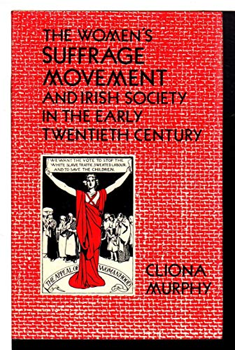 Women's Suffrage Movement and Irish Society in the Early Twentieth Century