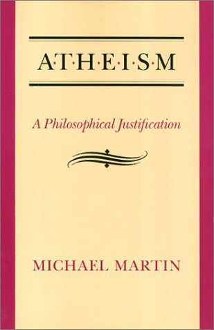 9780877226420: Atheism: A Philosophical Justification