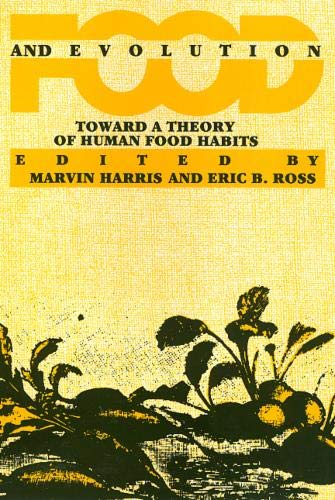 9780877226680: Food And Evolution: Toward a Theory of Human Food Habits