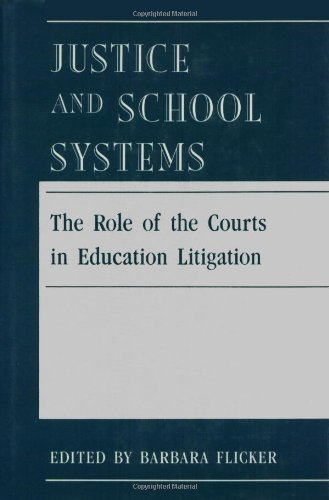 9780877226758: Justice And School Systems: The Role of the Courts in Education Litigation