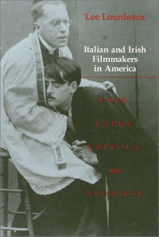9780877226970: Italian and Irish Filmmakers in America: Ford, Capra, Coppola, and Scorsese