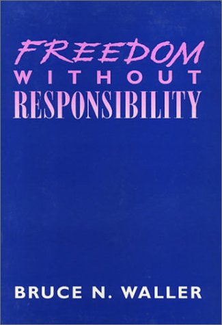 9780877227175: Freedom Without Responsibility