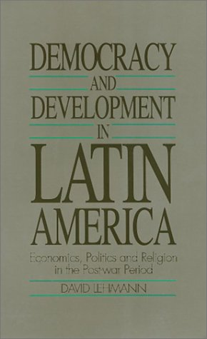 9780877227236: Democracy and Development in Latin America: Economics, Politics and Religion in the Post-War Period