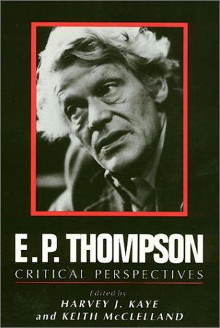 9780877227304: E.P. Thompson: Critical Perspectives
