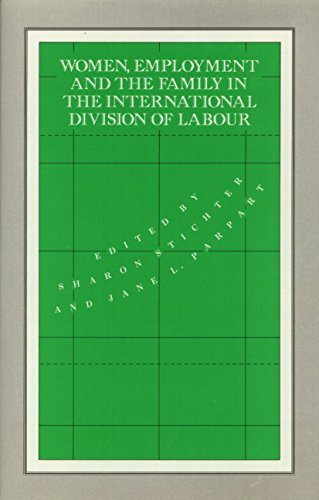 9780877227397: Women, Employment and the Family in the International Division of Labour (Women in the Political Economy)