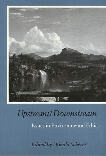 9780877227472: Upstream/Downstream: Issues in Environmental Ethics