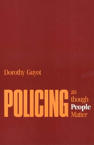 9780877227663: Policing as Though People Matter
