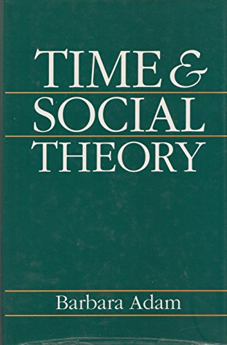 9780877227885: Time & Social Theory