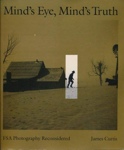9780877228233: Mind's Eye, Mind's Truth: FSA Photography Reconsidered (American Civilization)